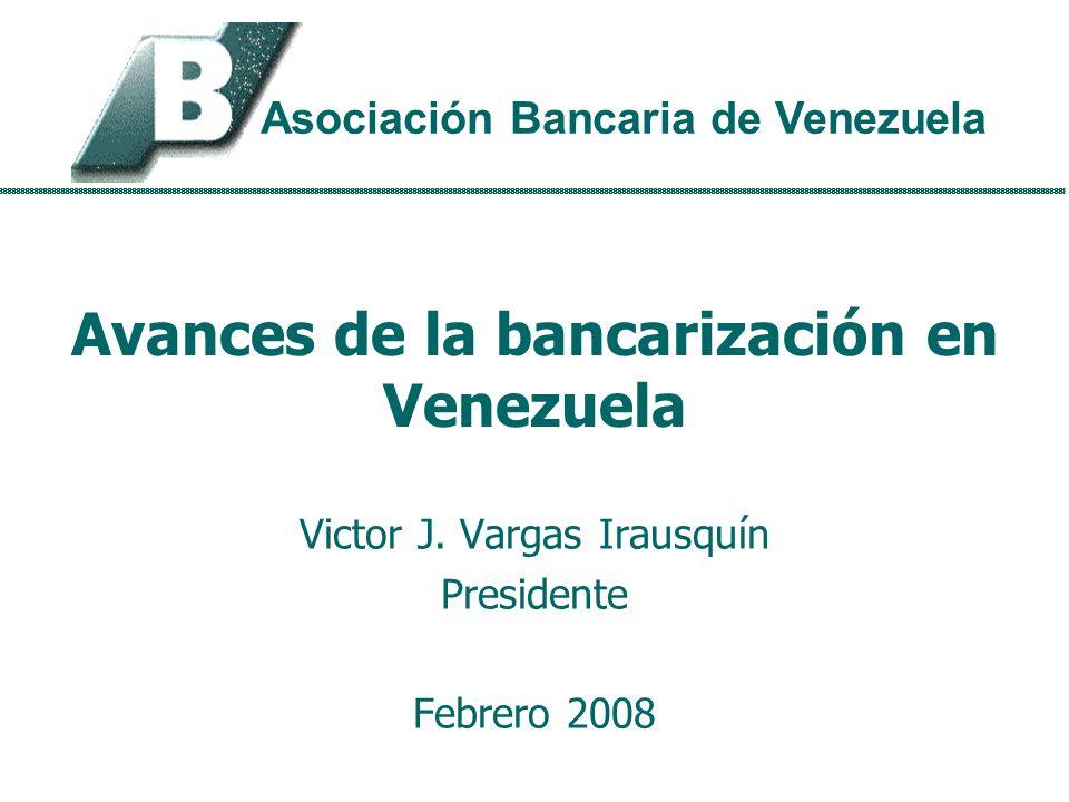 Avances de la bancarización en Venezuela Victor J.