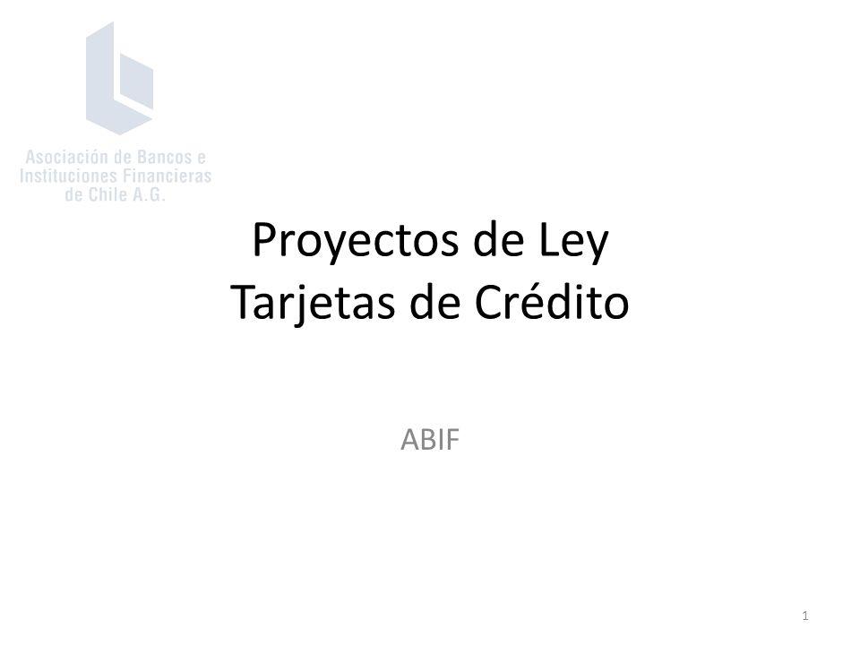 Proyectos de Ley Tarjetas de Crédito ABIF 1