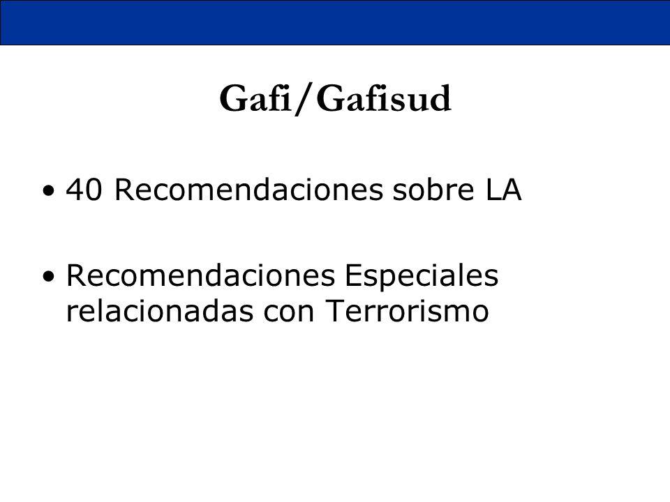 Gafi/Gafisud 40 Recomendaciones sobre LA Recomendaciones Especiales relacionadas con Terrorismo