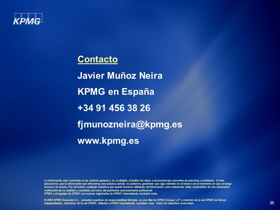 35 Contacto Javier Muñoz Neira KPMG en España +34 91 456 38 26 fjmunozneira@kpmg.es www.kpmg.es La información aquí contenida es de carácter general y no va dirigida a facilitar los datos o circunstancias concretas de personas o entidades.