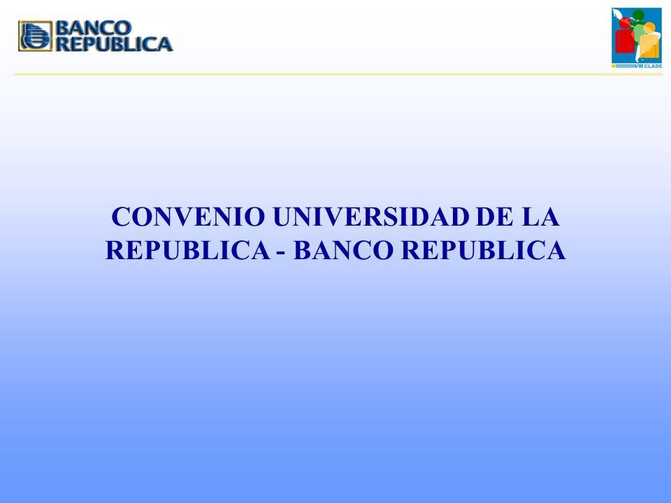 CONVENIO UNIVERSIDAD DE LA REPUBLICA - BANCO REPUBLICA