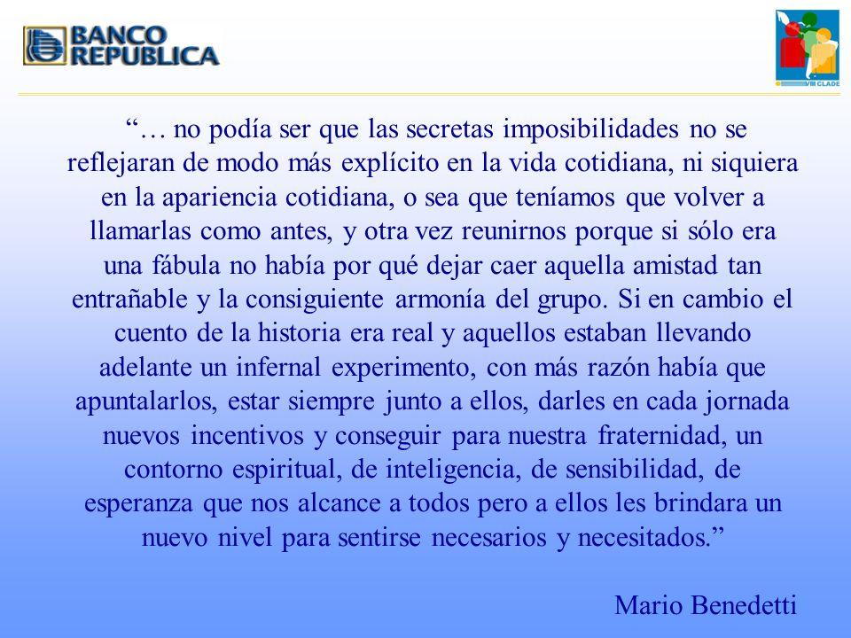 … no podía ser que las secretas imposibilidades no se reflejaran de modo más explícito en la vida cotidiana, ni siquiera en la apariencia cotidiana, o