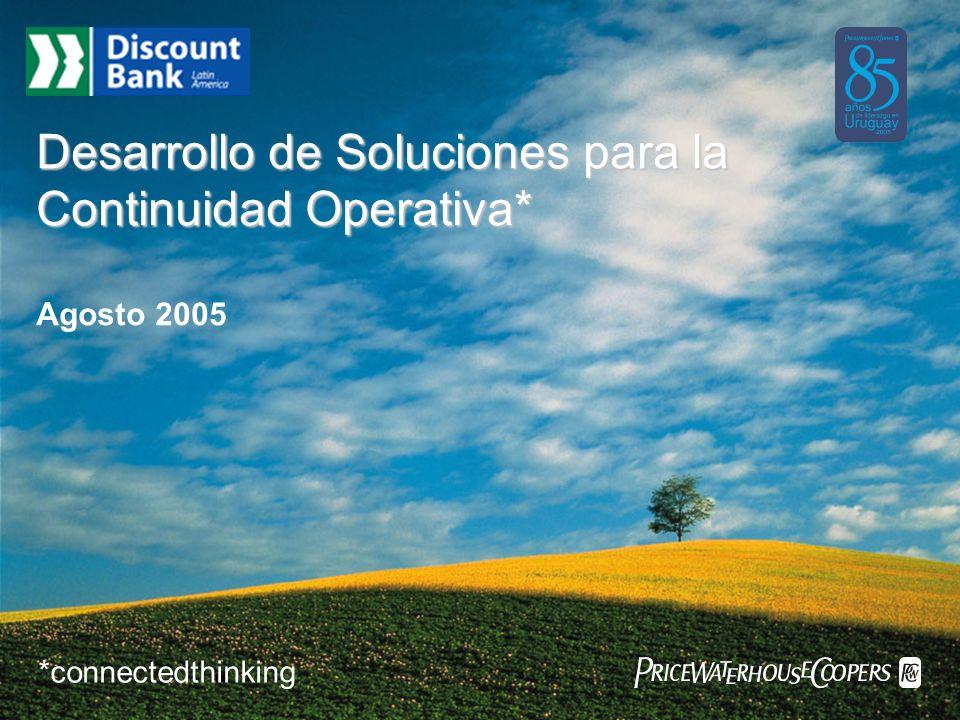 PricewaterhouseCoopers 2 ¿Por qué contar con una Solución de Continuidad Operativa.
