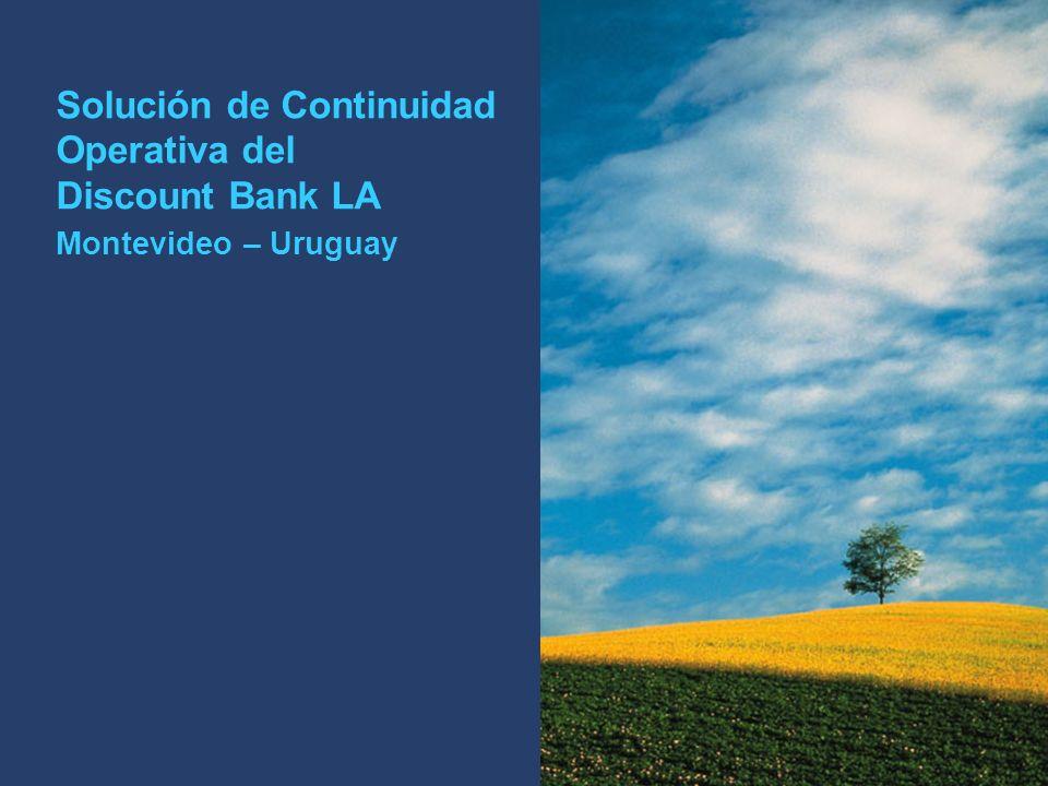PricewaterhouseCoopers 18 Solución de Continuidad Operativa del Discount Bank LA Montevideo – Uruguay