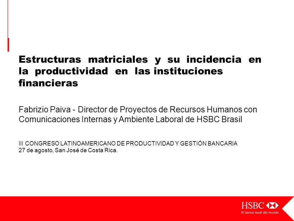 ¡Muchas Gracias por la oportunidad! Fabrízio Paiva fpaiva@hsbc.com.br