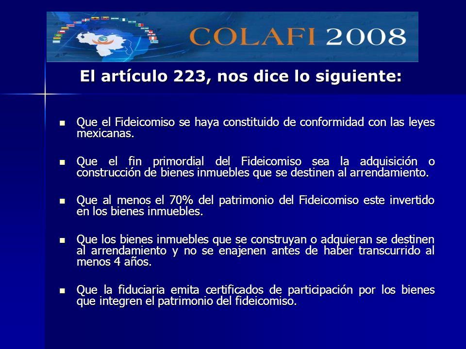 Que el Fideicomiso se haya constituido de conformidad con las leyes mexicanas. Que el Fideicomiso se haya constituido de conformidad con las leyes mex