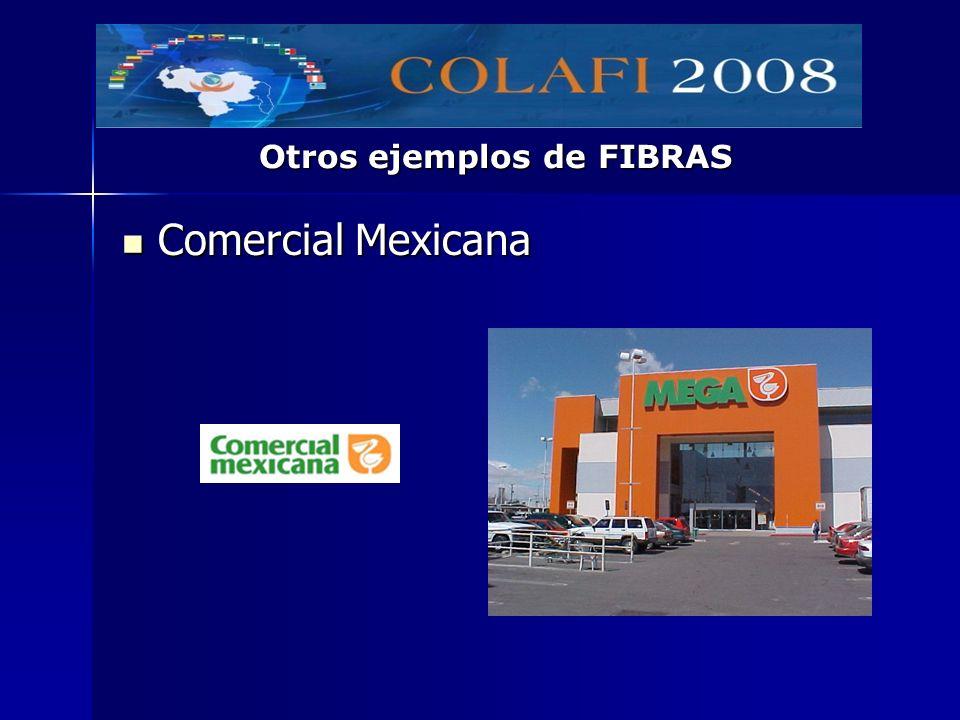 Comercial Mexicana Comercial Mexicana Otros ejemplos de FIBRAS