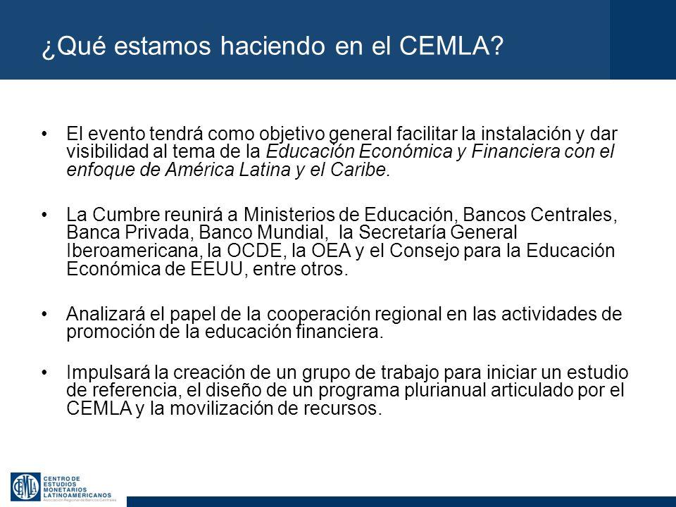 ¿Qué estamos haciendo en el CEMLA? El evento tendrá como objetivo general facilitar la instalación y dar visibilidad al tema de la Educación Económica