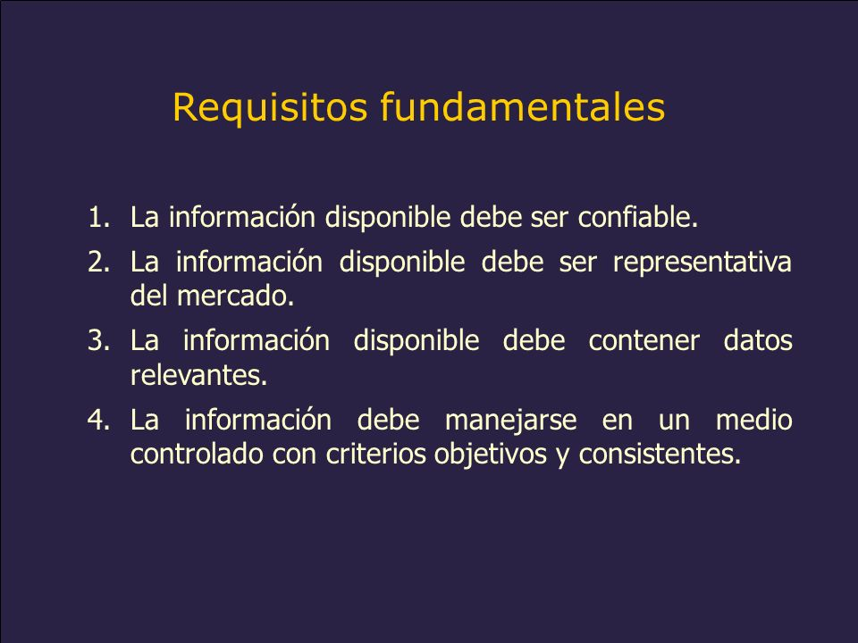 www.alacred.com Requisitos fundamentales 1.La información disponible debe ser confiable. 2.La información disponible debe ser representativa del merca