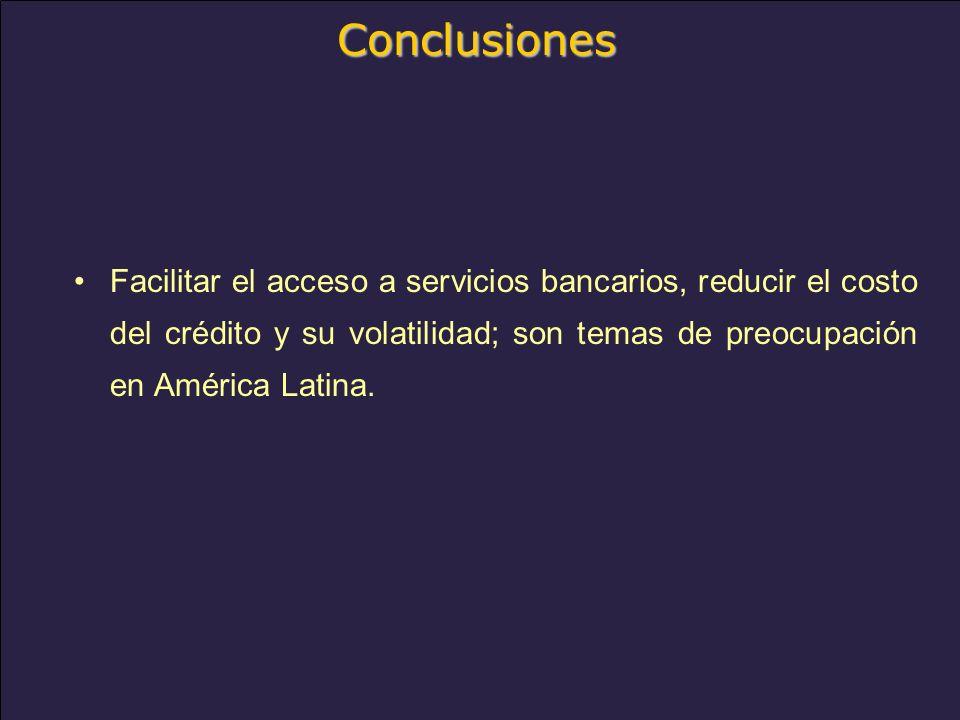 www.alacred.com Conclusiones Facilitar el acceso a servicios bancarios, reducir el costo del crédito y su volatilidad; son temas de preocupación en América Latina.