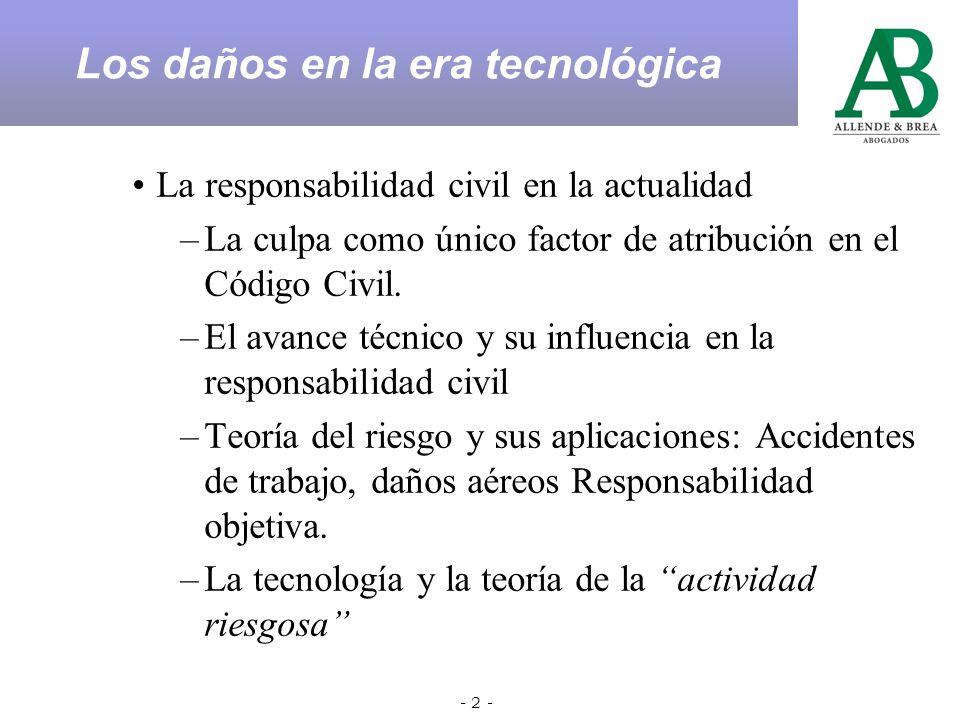 - 2 - La responsabilidad civil en la actualidad –La culpa como único factor de atribución en el Código Civil.
