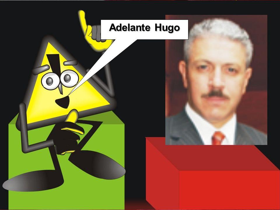 Adelante Hugo