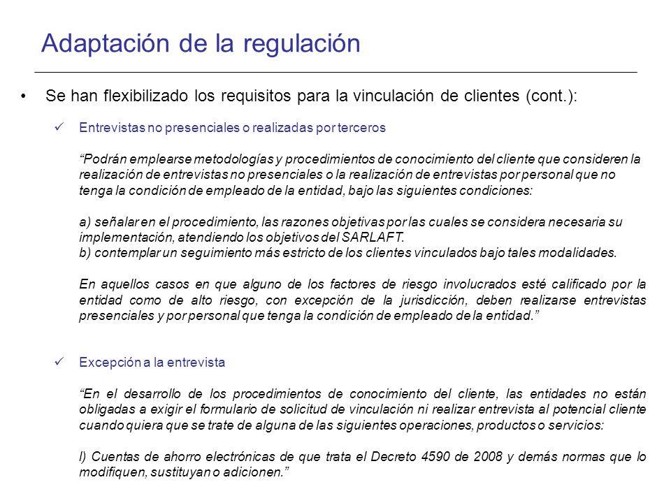 Adaptación de la regulación Se han flexibilizado los requisitos para la vinculación de clientes (cont.): Entrevistas no presenciales o realizadas por