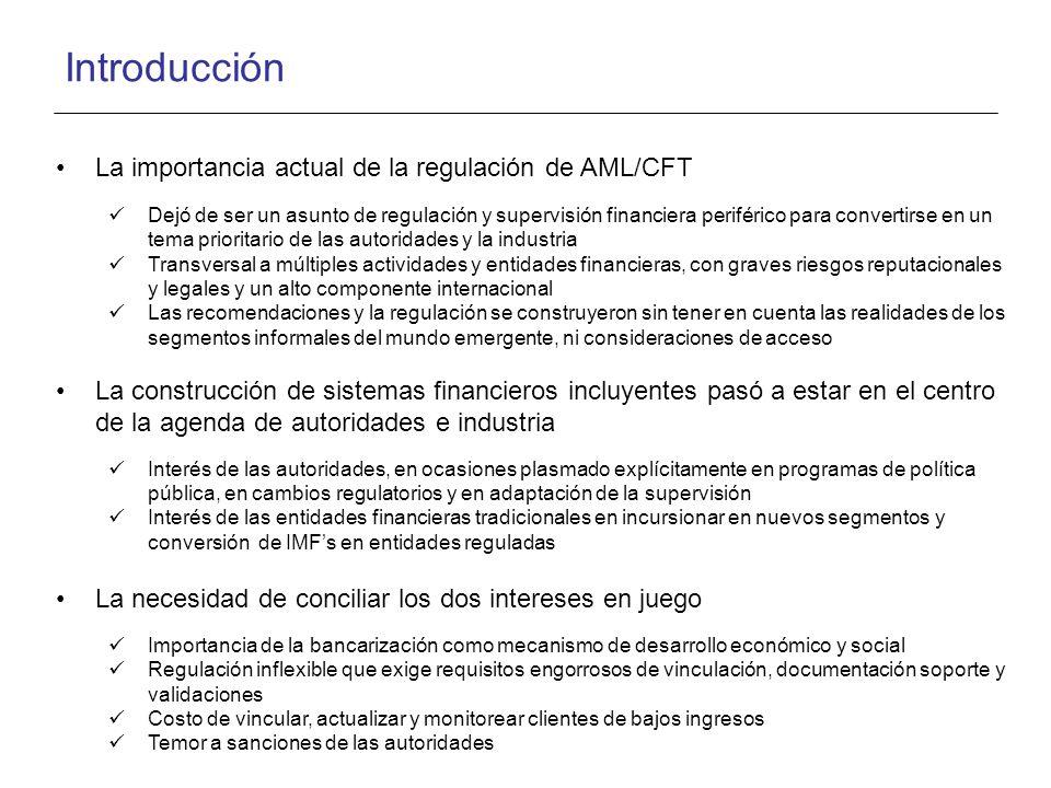 Introducción La importancia actual de la regulación de AML/CFT Dejó de ser un asunto de regulación y supervisión financiera periférico para convertirs