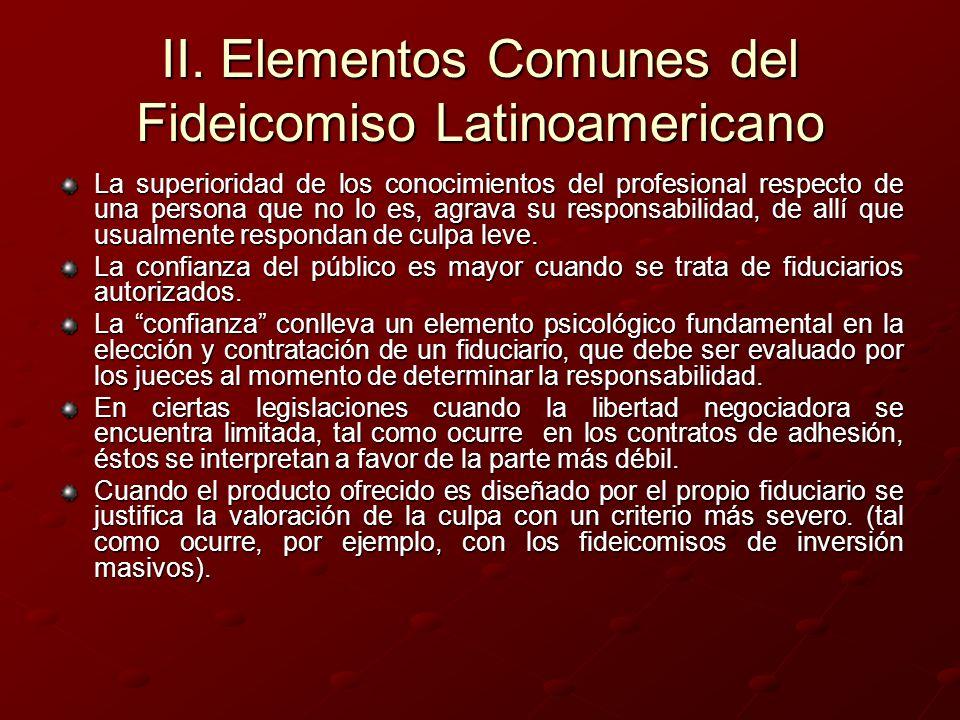 II. Elementos Comunes del Fideicomiso Latinoamericano La superioridad de los conocimientos del profesional respecto de una persona que no lo es, agrav