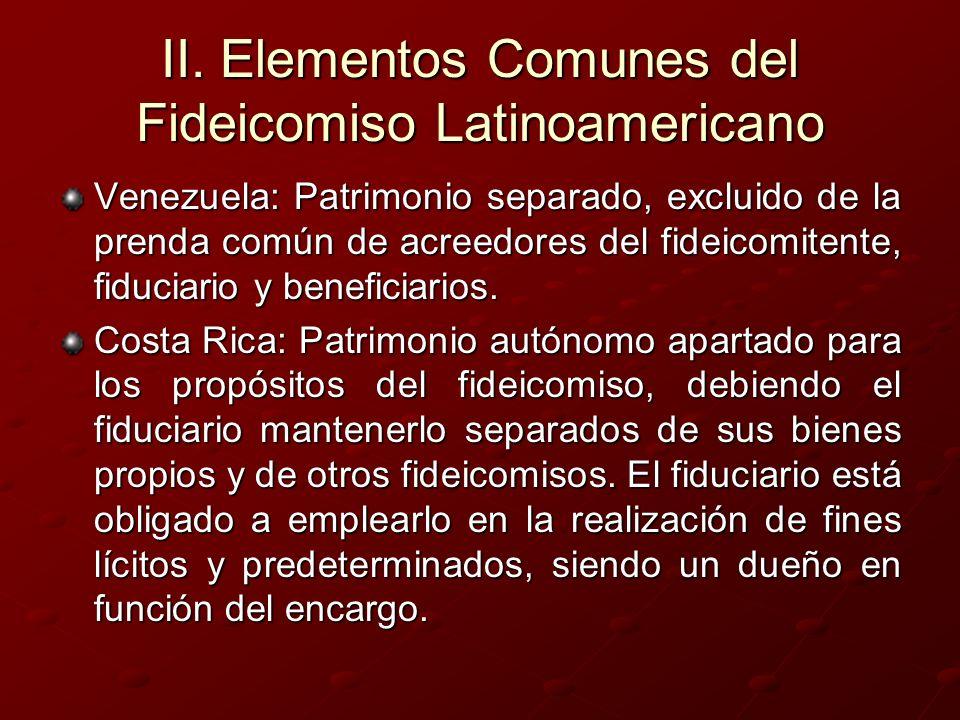 II. Elementos Comunes del Fideicomiso Latinoamericano Venezuela: Patrimonio separado, excluido de la prenda común de acreedores del fideicomitente, fi