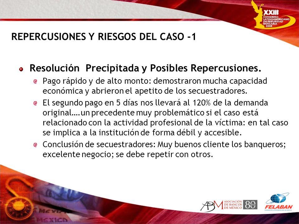 REPERCUSIONES Y RIESGOS DEL CASO -1 Resolución Precipitada y Posibles Repercusiones. Pago rápido y de alto monto: demostraron mucha capacidad económic