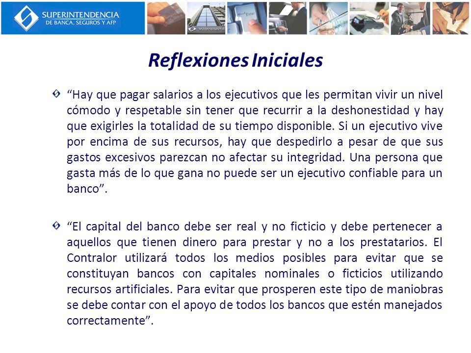 Reflexiones Iniciales Hay que buscar negocios bancarios que sean claros, éticos, y legítimos.
