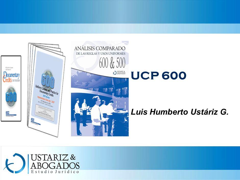 UCP 600 Luis Humberto Ustáriz G.
