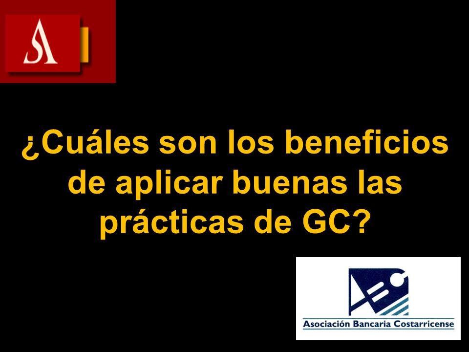 ¿Cuáles son los beneficios de aplicar buenas las prácticas de GC?