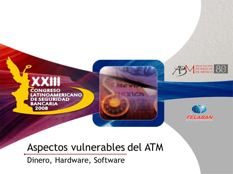 Aspectos vulnerables del ATM Dinero, Hardware, Software