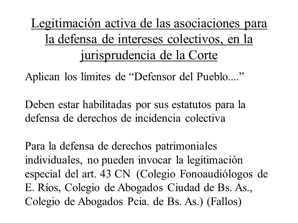 Legitimación activa de las asociaciones para la defensa de intereses colectivos, en la jurisprudencia de la Corte Aplican los límites de Defensor del