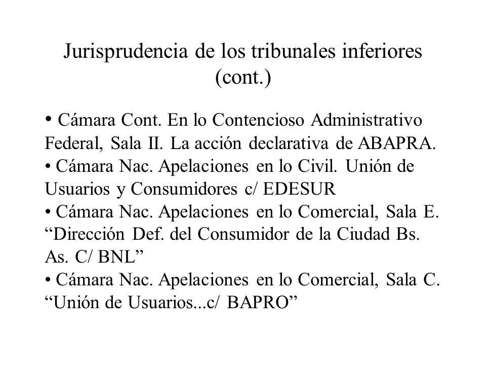 Jurisprudencia de los tribunales inferiores (cont.) Cámara Cont. En lo Contencioso Administrativo Federal, Sala II. La acción declarativa de ABAPRA. C