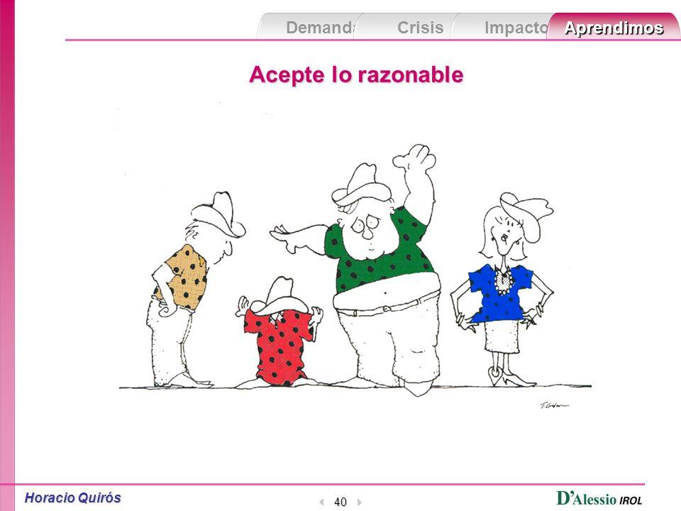 Demanda Crisis ImpactoAprendimos Horacio Quirós 39 Reflexione sin paralizarse