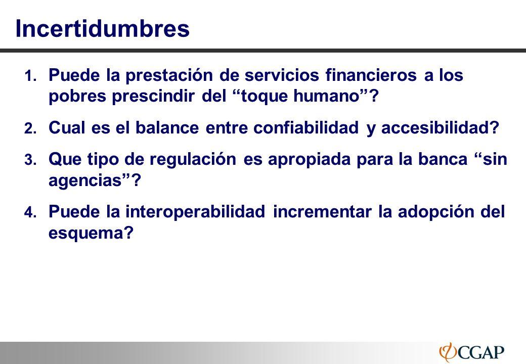 16 Incertidumbres 1. Puede la prestación de servicios financieros a los pobres prescindir del toque humano? 2. Cual es el balance entre confiabilidad