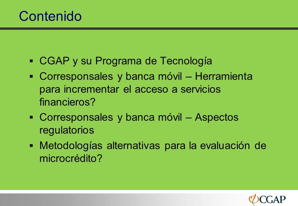 22 Contenido CGAP y su Programa de Tecnología Corresponsales y banca móvil – Herramienta para incrementar el acceso a servicios financieros? Correspon
