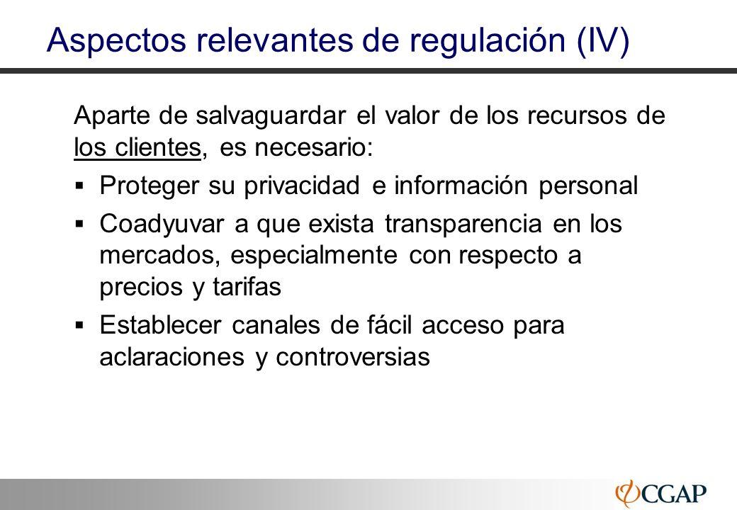 27 Aspectos relevantes de regulación (IV) Aparte de salvaguardar el valor de los recursos de los clientes, es necesario: Proteger su privacidad e info