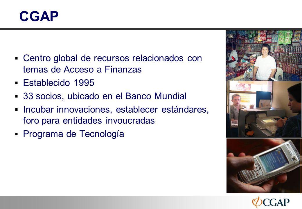 44 CGAP Centro global de recursos relacionados con temas de Acceso a Finanzas Establecido 1995 33 socios, ubicado en el Banco Mundial Incubar innovaci
