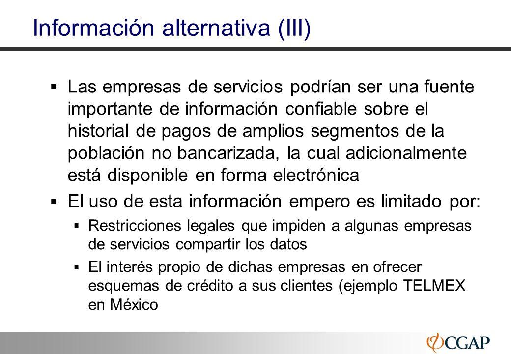 46 Información alternativa (III) Las empresas de servicios podrían ser una fuente importante de información confiable sobre el historial de pagos de a