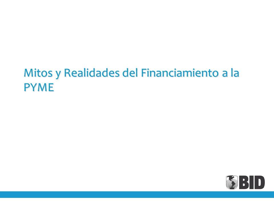 Mitos y Realidades del Financiamiento a la PYME