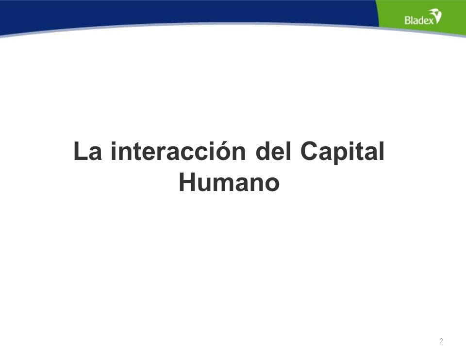2 La interacción del Capital Humano