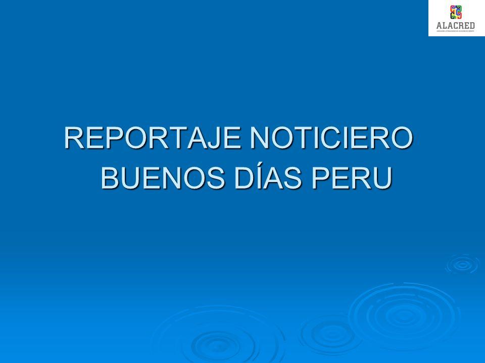 REPORTAJE NOTICIERO BUENOS DÍAS PERU
