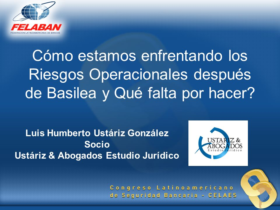 GATHER RECONCILE STORE PROCESS LOW TECHNOLOGY DATA HANDLING ANALYZE Fuente: Operational Risk Control With Basel II.