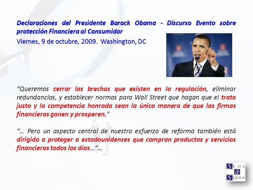 Declaraciones del Presidente Barack Obama - Discurso Evento sobre protección Financiera al Consumidor Viernes, 9 de octubre, 2009. Washington, DC Quer