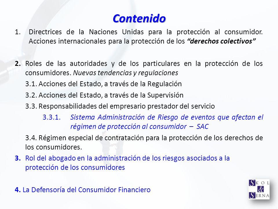 Contenido 1.Directrices de la Naciones Unidas para la protección al consumidor. Acciones internacionales para la protección de los derechos colectivos