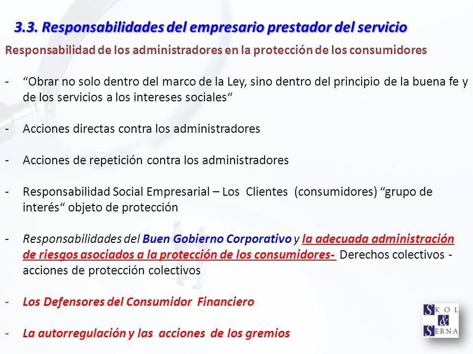 3.3. Responsabilidades del empresario prestador del servicio Responsabilidad de los administradores en la protección de los consumidores -Obrar no sol