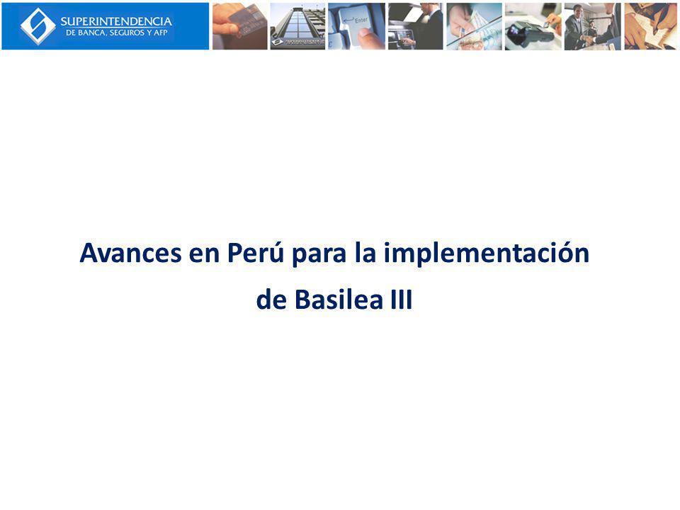 Avances en Perú para la implementación de Basilea III