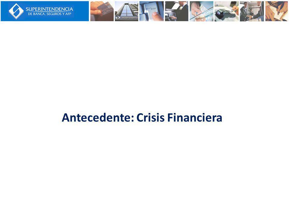 Antecedente: Crisis Financiera