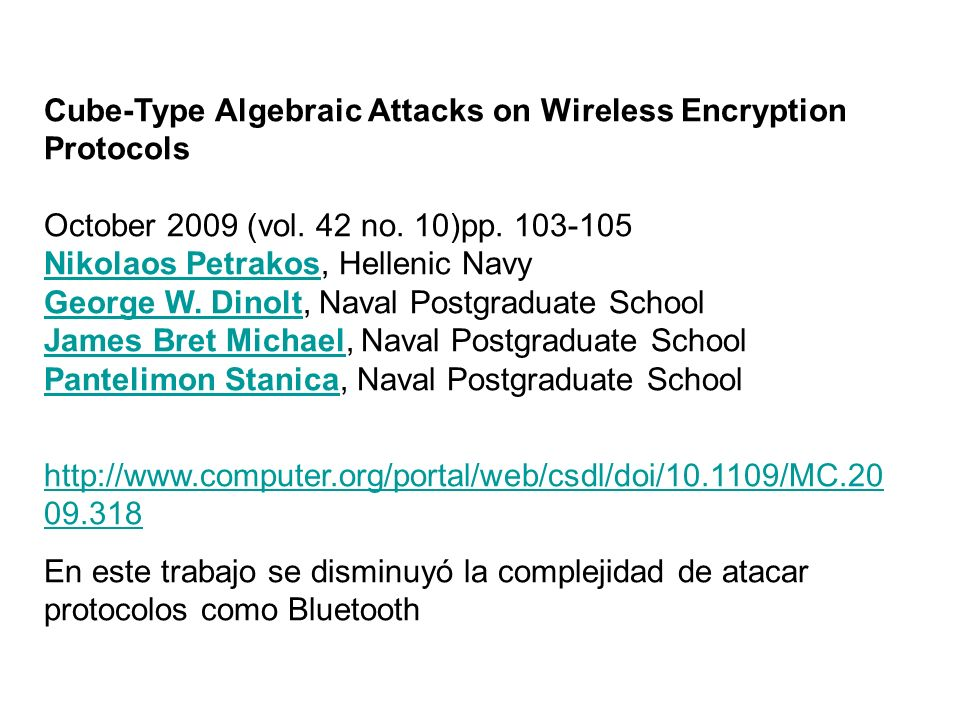Cube-Type Algebraic Attacks on Wireless Encryption Protocols October 2009 (vol.