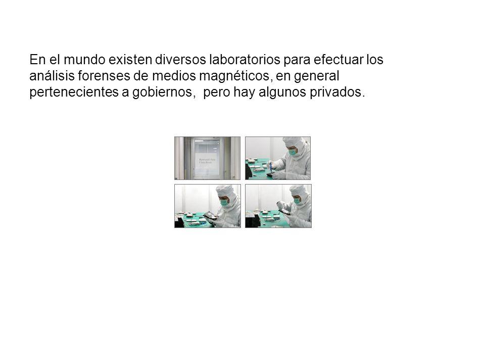 En el mundo existen diversos laboratorios para efectuar los análisis forenses de medios magnéticos, en general pertenecientes a gobiernos, pero hay algunos privados.