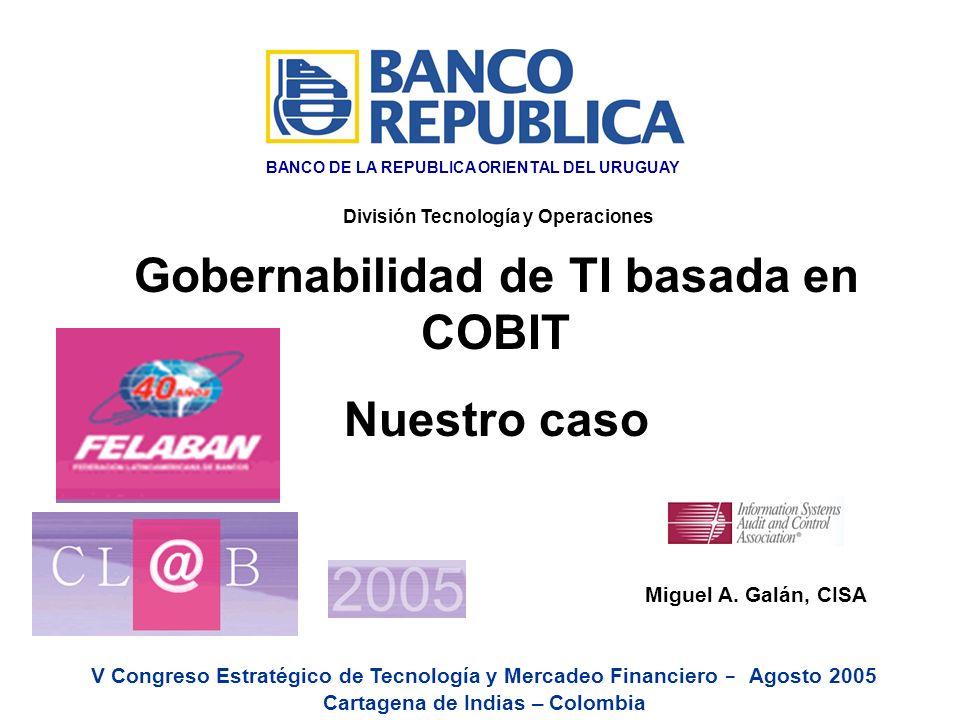 @ Copyright B.R.O.U.- 1998 - División Recursos Humanos - Miguel A. Galán 1 V Congreso Estratégico de Tecnología y Mercadeo Financiero - Agosto 2005 Ca