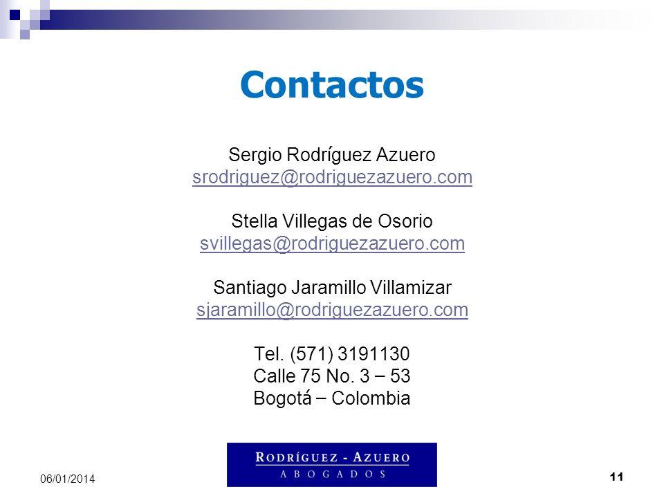 11 06/01/2014 Contactos Sergio Rodr í guez Azuero srodriguez@rodriguezazuero.com Stella Villegas de Osorio svillegas@rodriguezazuero.com Santiago Jara