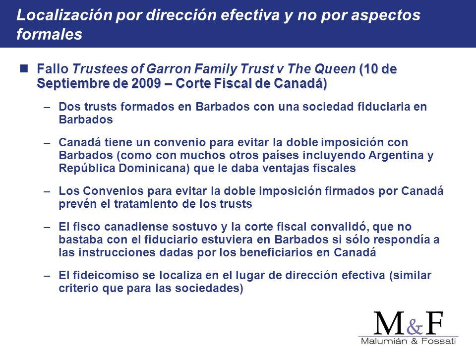 Localización por dirección efectiva y no por aspectos formales (10 de Septiembre de 2009 – Corte Fiscal de Canadá) Fallo Trustees of Garron Family Tru
