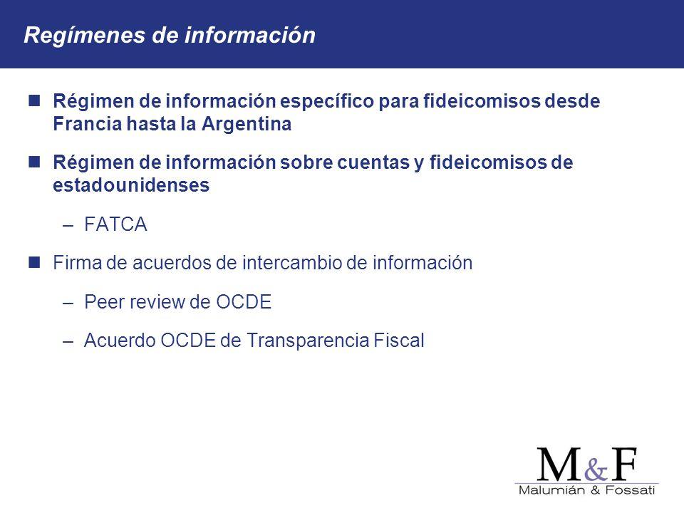 Regímenes de información Régimen de información específico para fideicomisos desde Francia hasta la Argentina Régimen de información sobre cuentas y f