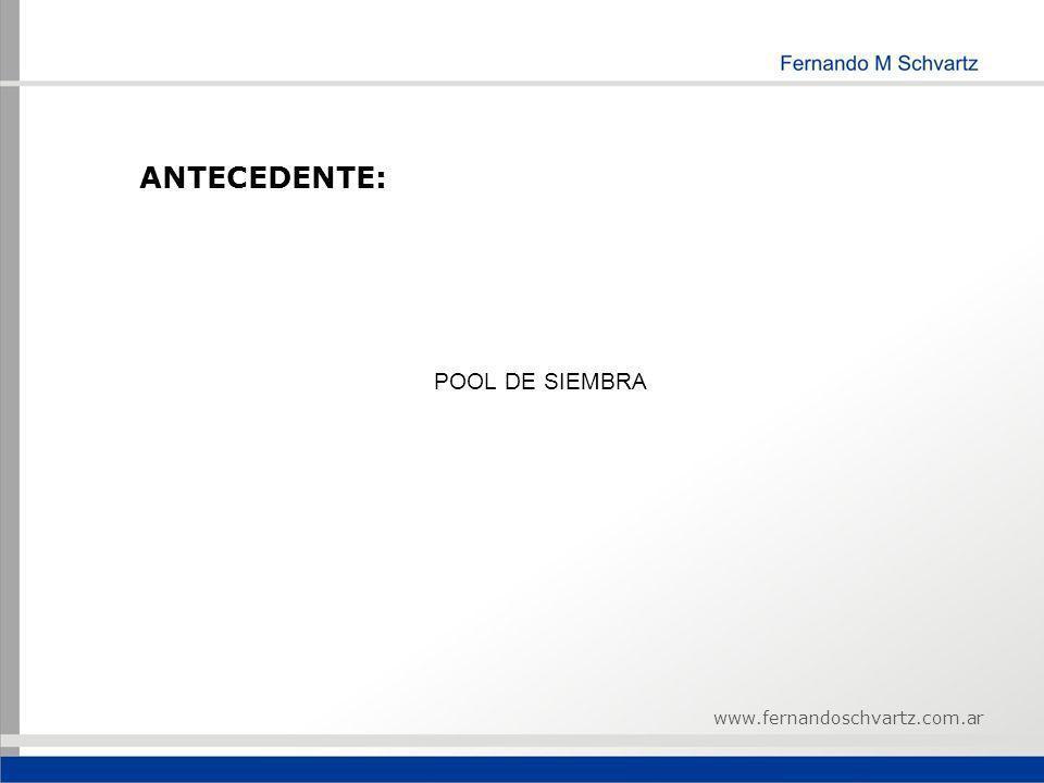 ANTECEDENTE: POOL DE SIEMBRA www.fernandoschvartz.com.ar