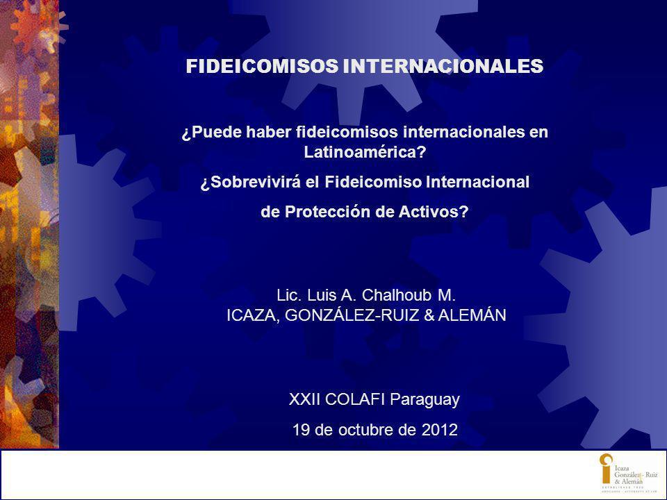 Otros elementos a considerar: (1)Sistema tributario (2)Sistema cambiario (3)Sistema bancario (4)Comunicaciones (5)Sistema judicial (6)Confidencialidad (7)Estabilidad política XXII COLAFI Paraguay 19 de octubre de 2012 Lic.